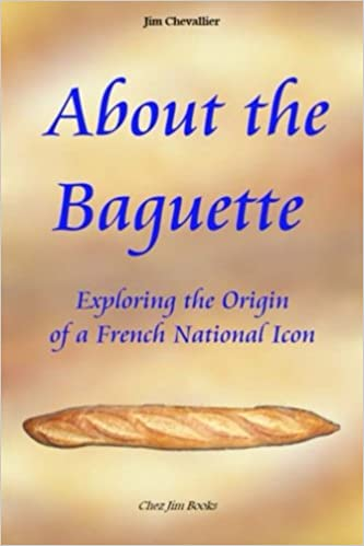 The History of The Baguette