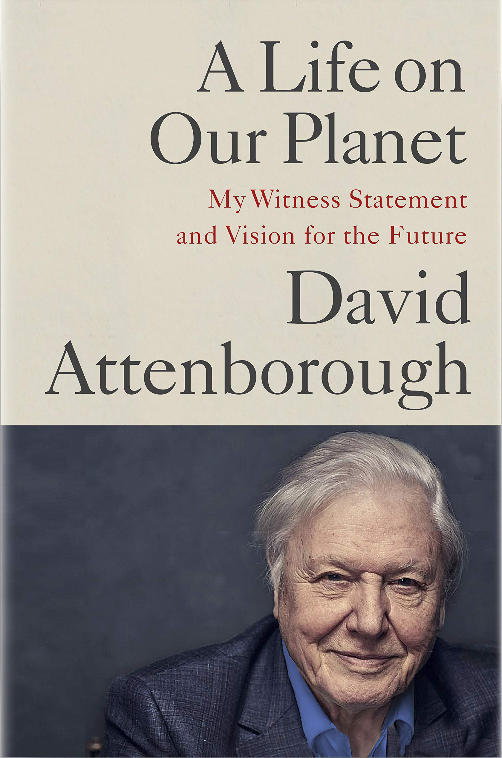 The Redwood Book Club: A Life on Our Planet: My Witness Statement and Vision for the Future by David Attenborough